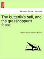 The Butterfly's Ball, and the Grasshopper's Feast.
