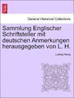 Sammlung Englischer Schriftsteller Mit Deutschen Anmerkungen Herausgegeben Von L. H. af Ludwig Herrig