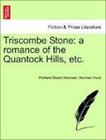 Triscombe Stone: a romance of the Quantock Hills, etc. af Norman Hurst, Portland Board Akerman