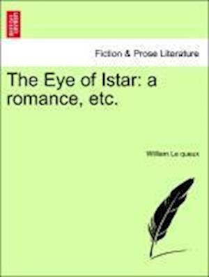 The Eye of Istar: a romance, etc.