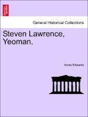 Steven Lawrence, Yeoman.