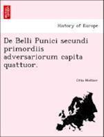 de Belli Punici Secundi Primordiis Adversariorum Capita Quattuor.