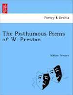 The Posthumous Poems of W. Preston. af William Preston