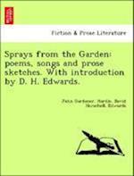 Sprays from the Garden af John Gardener Hardie, David Herschell Edwards