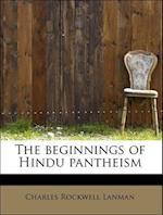 The Beginnings of Hindu Pantheism