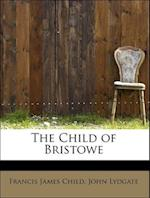 The Child of Bristowe
