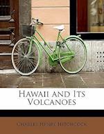 Hawaii and Its Volcanoes