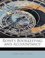 Rowe's Bookkeeping and Accountancy af Harry Marc Rowe