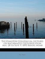 The Evanston Colloquium af Felix Klein