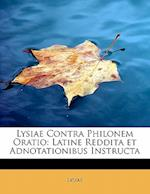Lysiae Contra Philonem Oratio