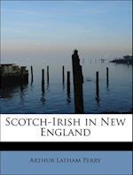Scotch-Irish in New England af Arthur Latham Perry