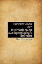Publikationen Der Internationalen Musikgesellschaft Beihefte