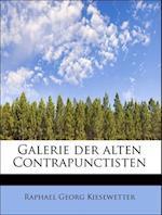 Galerie Der Alten Contrapunctisten af Raphael Georg Kiesewetter