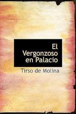 El Vergonzoso En Palacio af Tirso De Molina