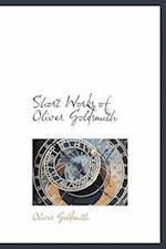 Short Works of Oliver Goldsmith af Oliver Goldsmith
