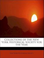 Collections of the New York Historical Society for the Year