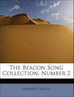 The Beacon Song Collection, Number 2 af Herbert Griggs