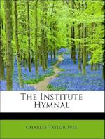 The Institute Hymnal