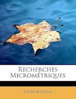 Recherches Micrometriques af Pieter Harting