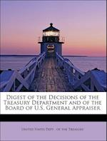 Digest of the Decisions of the Treasury Department and of the Board of U.S. General Appraiser