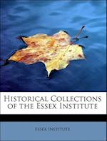 Historical Collections of the Essex Institute