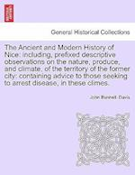 The Ancient and Modern History of Nice af John Bunnell Davis