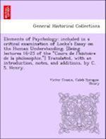 Elements of Psychology af Caleb Sprague Henry, Victor Cousin