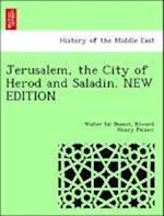 Jerusalem, the City of Herod and Saladin. New Edition