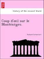 Coup D' Il Sur Le Monte Ne Gro. af Richard Cortambert