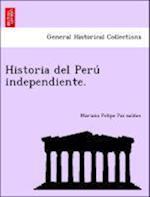 Historia del Peru Independiente.