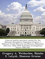 External Quality-Assurance Results for the National Atmospheric Deposition Program / National Trends Network and Mercury Deposition Network, 2004: Usg