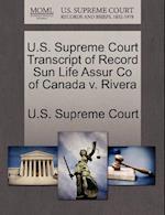 U.S. Supreme Court Transcript of Record Sun Life Assur Co of Canada V. Rivera