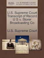 U.S. Supreme Court Transcript of Record U S V. Storer Broadcasting Co