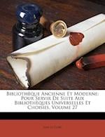 Bibliotheque Ancienne Et Moderne