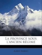La Province Sous L'Ancien Regime