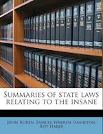Summaries of State Laws Relating to the Insane af Samuel Warren Hamilton, Roy Haber, John Koren