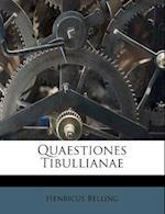 Quaestiones Tibullianae af Henricus Belling