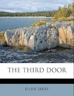 The Third Door af Ellen Tarry