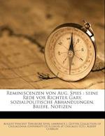 Reminiscenzen Von Aug. Spies af August Vincent Theodore Spies, Albert Currlin