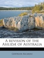 A Revision of the Asilidae of Australia af Gertrude Ricardo