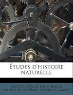 Etudes D'Histoire Naturelle af Camille Clement, Camille CL Ment