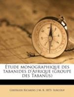 Etude Monographique Des Tabanides D'Afrique (Groupe Des Tabanus) af Gertrude Ricardo, J. M. R. 1873 Surcouf