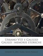 Urbano VIII E Galileo Galilei af Sante Pieralisi, Herbert M. 1882 Evans