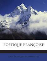Poetique Francoise af Jean-Francois Marmontel