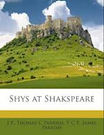 Shys at Shakspeare af Thomas C. Parrish, T. C. P, J. P