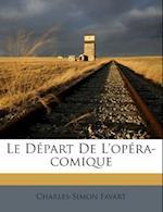 Le Depart de L'Opera-Comique af Charles-Simon Favart