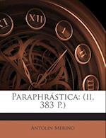 Paraphrastica af Antolin Merino