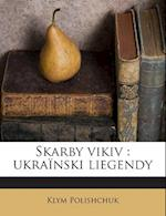 Skarby Vikiv af Klym Polishchuk