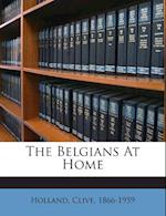The Belgians at Home