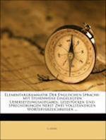 Elementargrammatik Der Englischen Sprache. af L. Georg